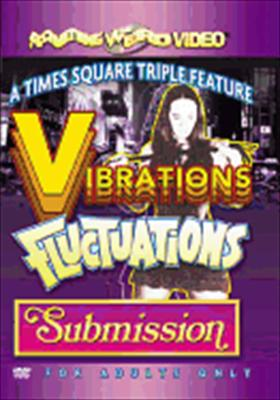 Vibrations/Fluctuations/Submission