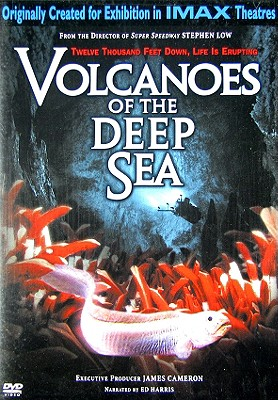 Volcanoes of the Deep Sea (Imax)