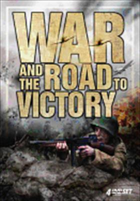 War and the Road to Victory
