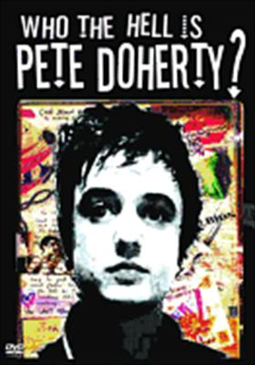 Who the Hell Is Pete Doherty?