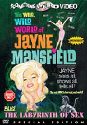 Wild, Wild World of Jayne Mansfield / Labyrinth of Sex