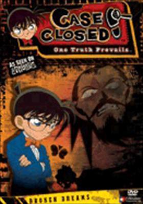 Case Closed Volume 4: Broken Dreams