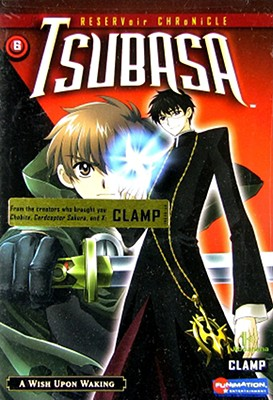 Tsubasa Volume 6: Wish Upon Waking