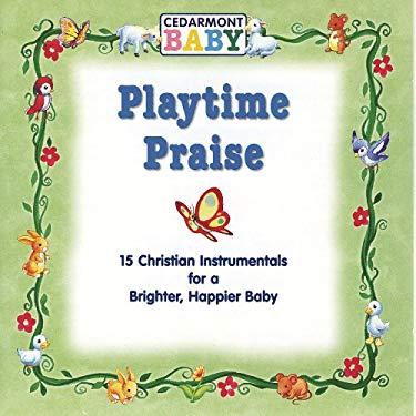 Playtime Praise 0084418008223