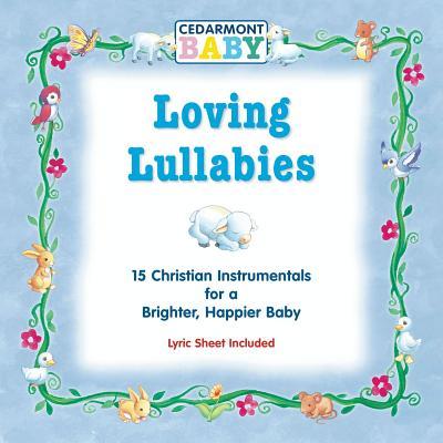 Loving Lullabies 0084418008520