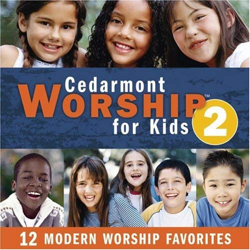 Cedarmont Worship for Kids 2: 12 Modern Worship for Kids 0084418030828