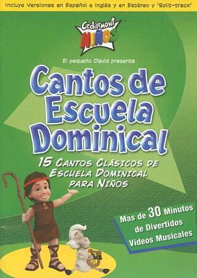 Cantos de Escuela Dominical: 15 Cantos Clasicos de Esuela Dominical Para Ninos