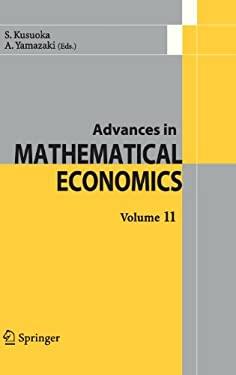 Advances in Mathematical Economics Volume 11 9784431777830