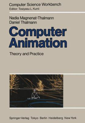 Computer Animation: Theory and Practice 9784431700050