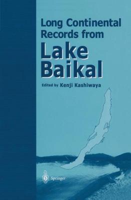 Long Continental Records from Lake Baikal