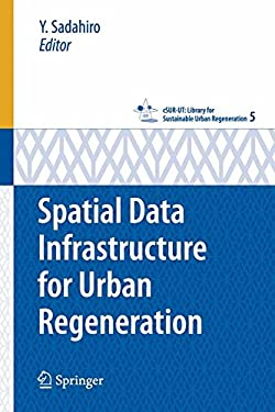 Spatial Data Infrastructure for Urban Regeneration 9784431740964