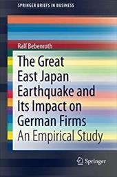 The Great East Japan Earthquake and its Impact on German Firms: An Empirical Study 20773956