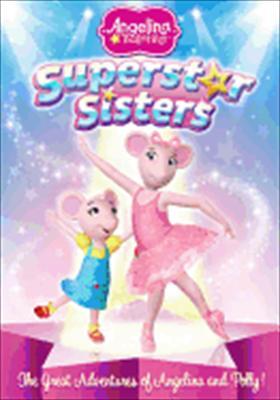 Angelina Ballerina-Superstar Sisters