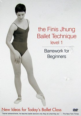 Barrework Level 1: Finis Jhung Ballet Technique