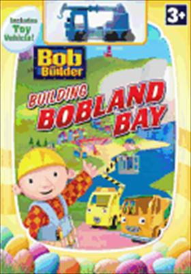 Bob the Builder: Building Bobland Bay