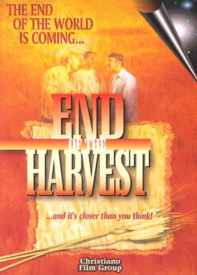 The End of the Harvest