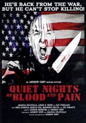 Quiet Nights of Blood & Pain