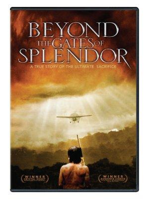 Beyond the Gates of Splendor: A True Story