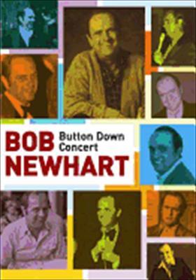 Bob Newhart: Button Down Concert