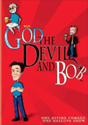 God, the Devil & Bob: The Complete Series
