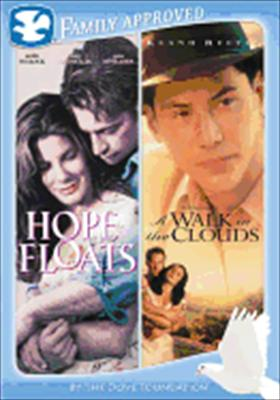 Hope Floats / Walk in the Clouds