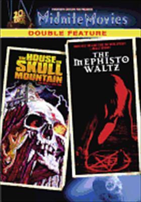 House on Skull Mountain / Mephisto Waltz
