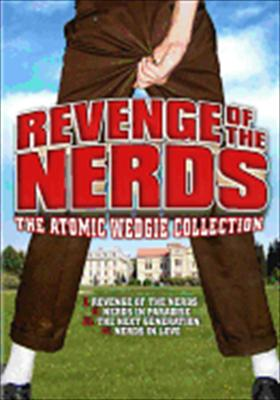Revenge of the Nerds: The Atomic Wedgie Collection