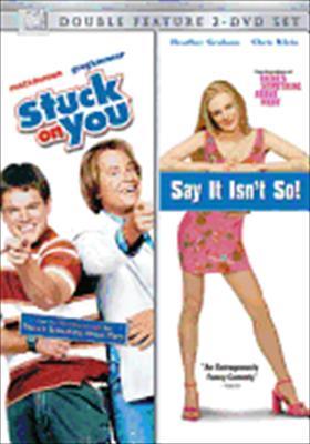 Say It Isn't So / Stuck on You