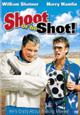 Shoot or Be Shot!