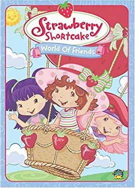 Strawberry Shortcake: World of Friends 0024543209027