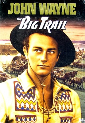 The Big Trail 0024543075356