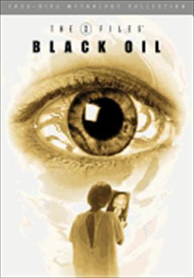 The X Files Mythology Volume 2: Black Oil