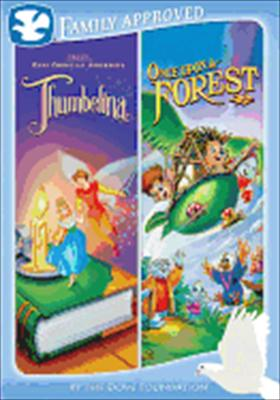 Thumbelina / Once Upon a Forest