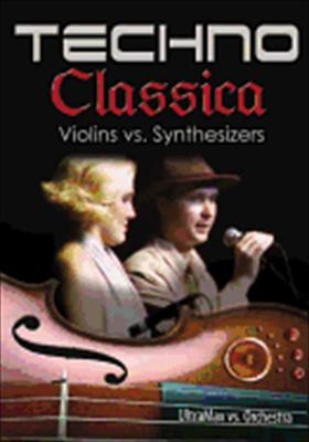 Techno Classica: Violins vs. Synthesizers
