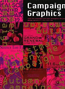 Campaign Graphics: Tools for Campaigns and Sales Throughout the Year 9784568503562