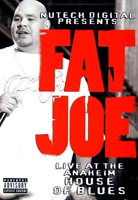Fat Joe: Live at the House of Blues