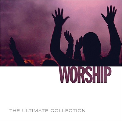 Worship: The Ultimate Collection 0094635509823