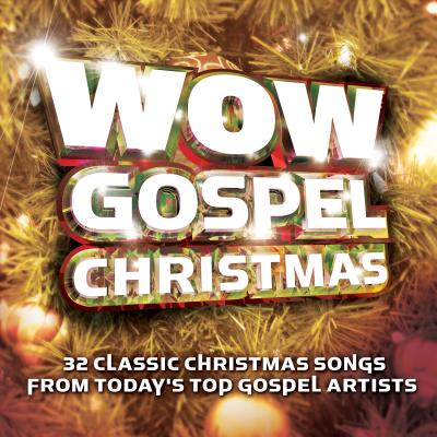 Wow Gospel Christmas: 30 Classic Christmas Songs from Today's Top Gospel Artists 0094639576128