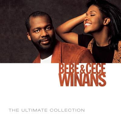 Bebe & Cece Winans: The Ultimate Collection 0094638725824