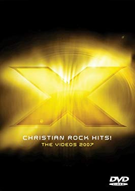 X 2007: Christian Rock Hits: The Videos