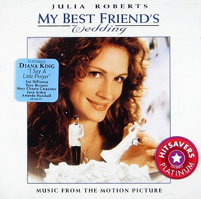 My Best Friend's Wedding: Music From The Motion Picture 0074646816622