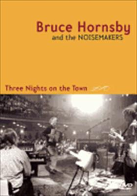 Bruce Hornsby: Three Nights on the Town
