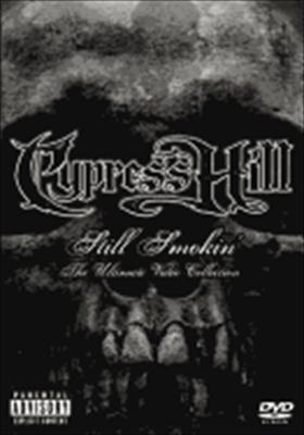 Cypress Hill: Still Smokin' - The Ultimate Video Collection