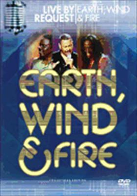 Earth Wind & Fire: Live by Request