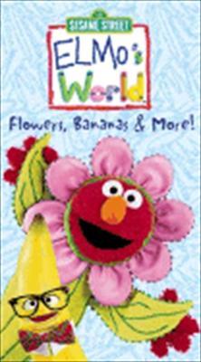 Elmo's World: Flowers, Bananas & More