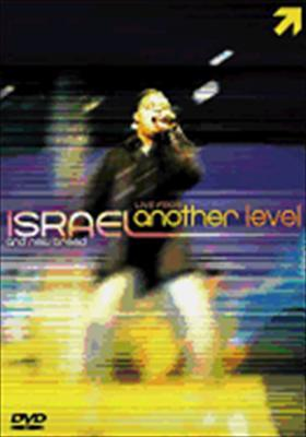 Israel & New Breed: Live from Another Level
