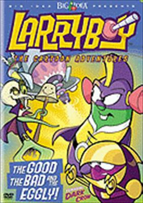 Larryboy: The Good, the Bad & the Eggly