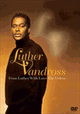 Luther Vandross: From Luther with Love - The Videos