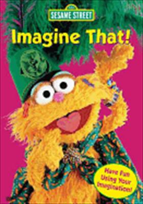 Sesame Street: Imagine That
