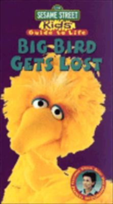 Sesame Street Kids' Guide to Life: Big Bird Lost